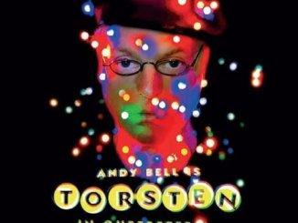 ANDY BELL (Erasure) Returns with Third solo album, 'Torsten In Queereteria'
