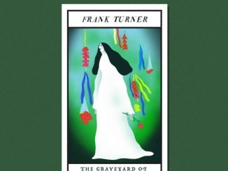 FRANK TURNER releases new track 'The Graveyard Of The Outcast Dead' - Listen Now