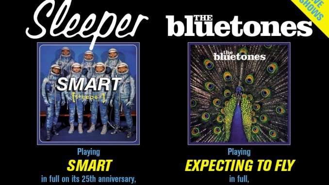 SLEEPER & THE BLUETONES Announce Co-Headline 2020 Tour