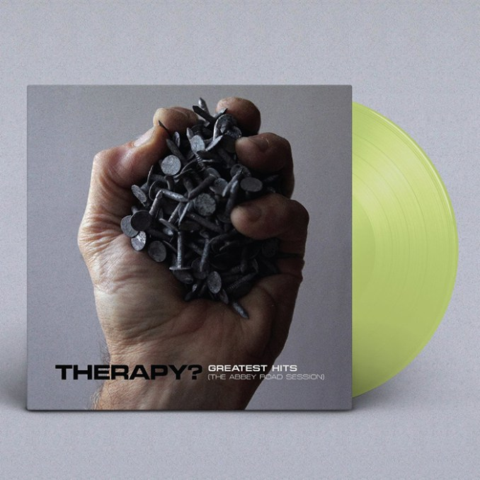 """THERAPY? album Greatest Hits (2020 Versions) on limited edition Translucent Green 12"""" vinyl"""