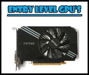 best entry level gpu's