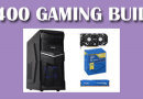 Build the best gaming pc for $400 in 2017