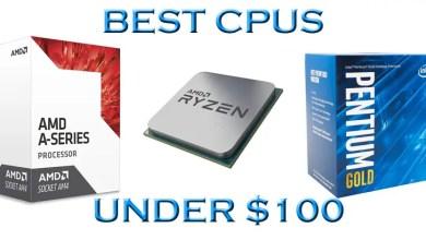 Best CPUs under $100