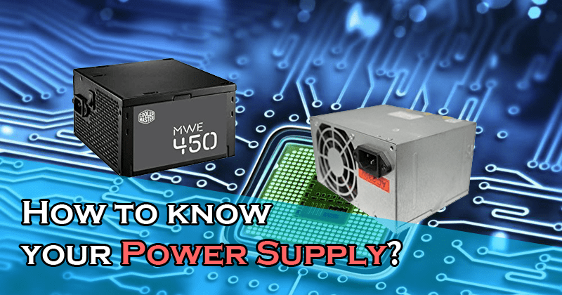 How to know your power supply