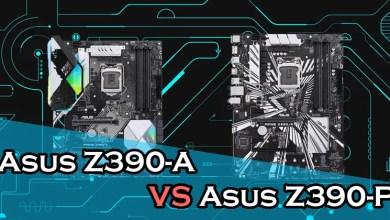 Asus Z390-A vs Asus Z390-P