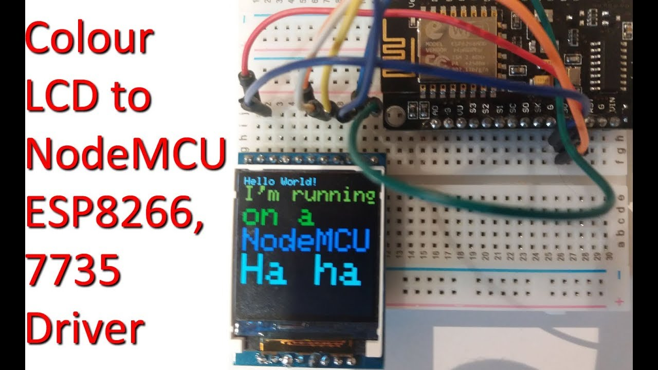 Using 7735 Driver Based Colour Tft Lcd With Nodemcu