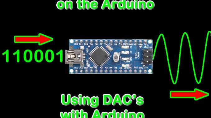 Using DAC's on an Arduino - XTronical