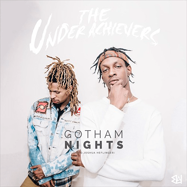 The Underachievers Gotham Nights MP3 Download