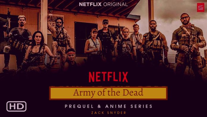 Army of the dead Release Date, cast , Download and More