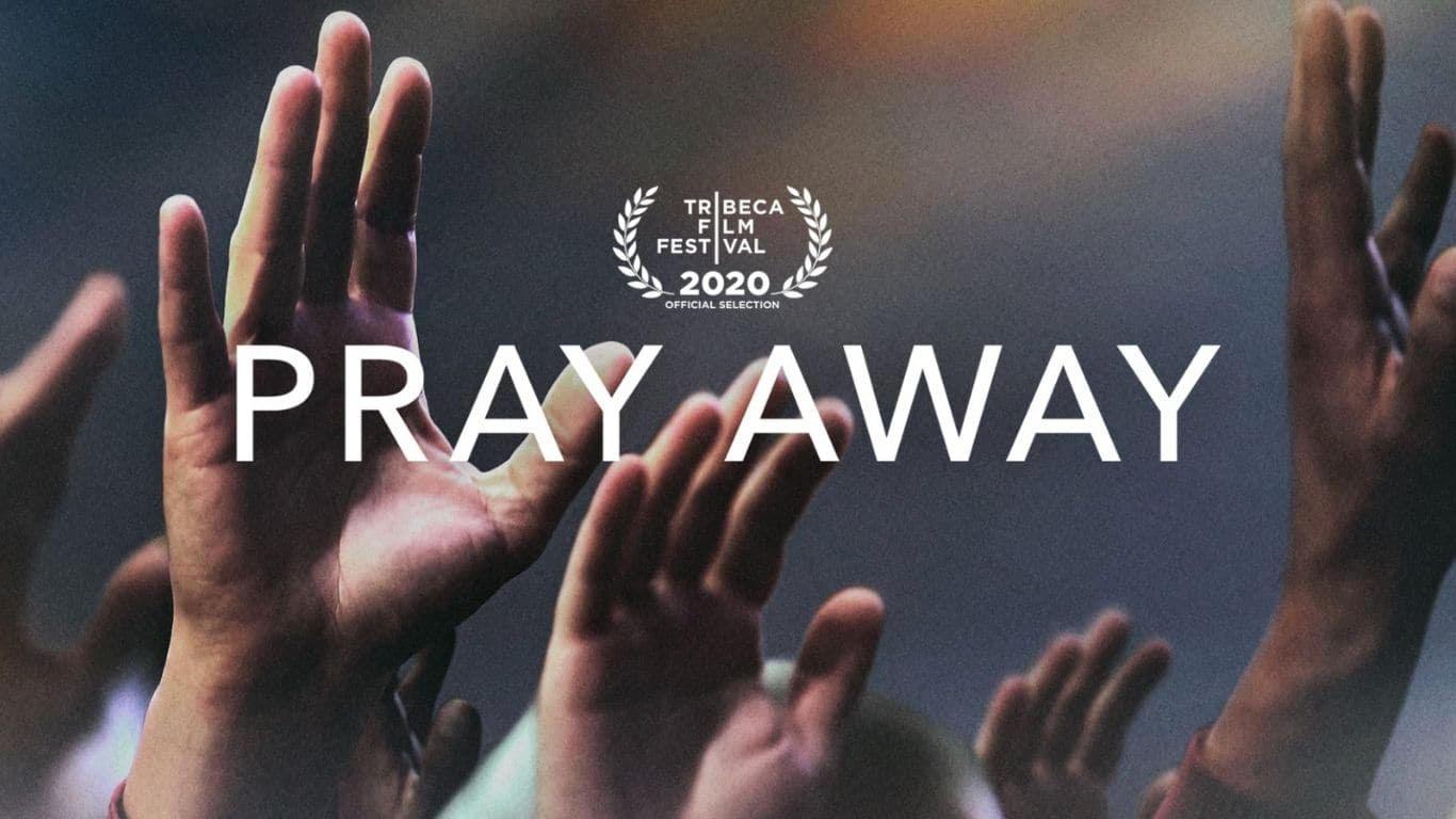 """Pray Away, el documental del fraudulento movimiento """"ex gay"""""""