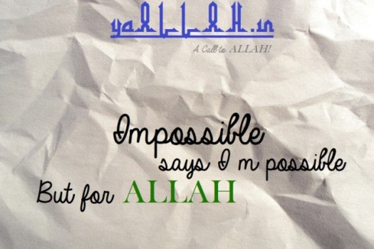 Wazifa to Make Impossible Possible for Impractical Wishes (ALLAH can)