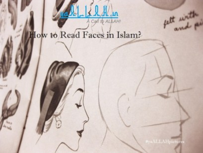 How to Read Faces in Islam- yaALLAH.in
