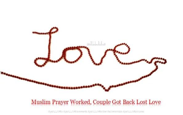 Muslim Prayer Worked Couple Got Back Love-yaALLAH.in