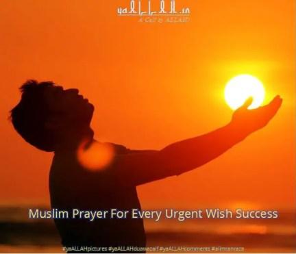 Muslim Prayer Every Urgent Wish Success
