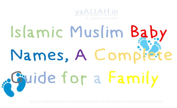 Islamic Muslim Baby Names A Complete Guide For A Family