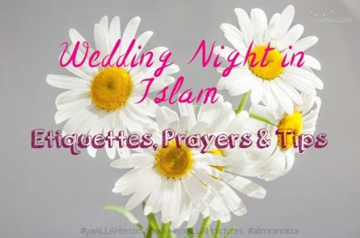 Wedding Night in Islam Etiquettes Prayers Tips