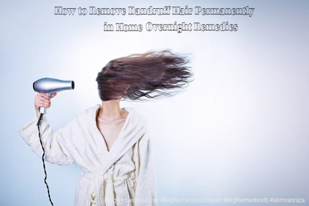 Remove-Dandruff-Hair-Home-Remedies-#BigRemediespictures