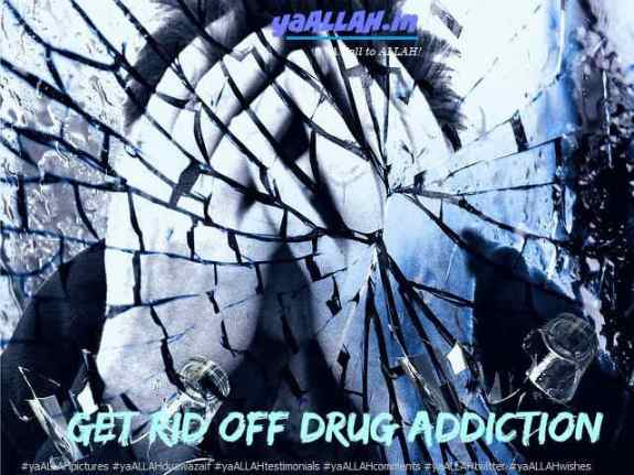 dua-to-get-rid-off-addiction-#yaALLAHpictures