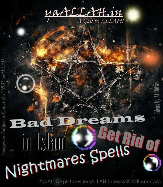 Bad-Dreams-in-Islam-Get-Rid-of-Nightmares-Spells-Bure-khwab-150217-yaALLAH