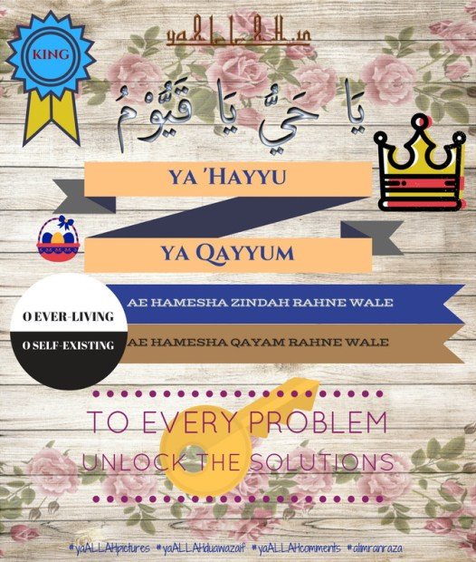 King of All Wazifa ya Hayyu ya Qayyum