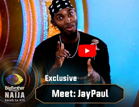 """#BBNaija 2021: """"I was Turned Back 45Mins to The Premiere of 'Lockdown' Edition"""" – Jaypaul (Video)"""