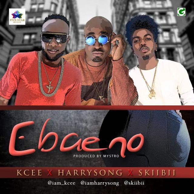 Ebaeno mp3, kcee ebaeno, kcee harrysong skiibii ebaeno, download ebaeno, download ebaeno by five star music