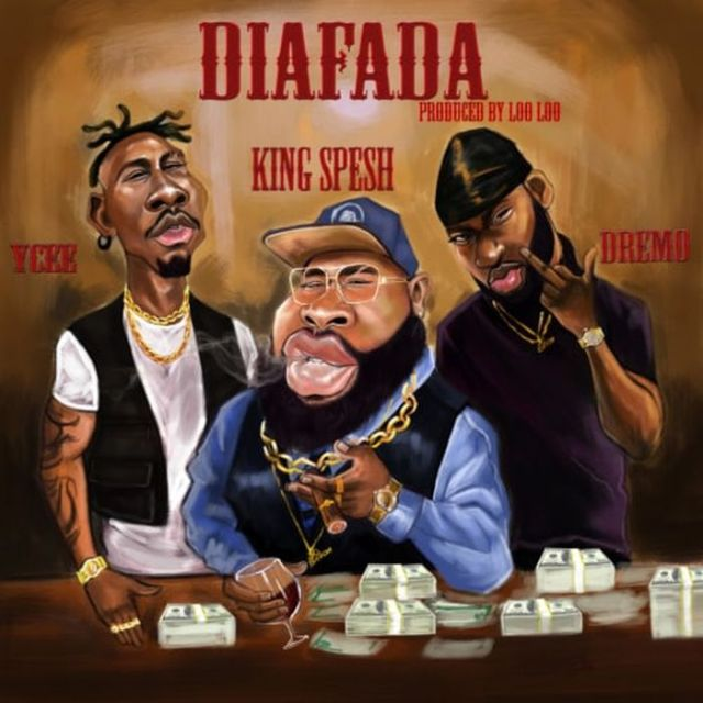 King Spesh ft YCEE Dremo Dia Fada