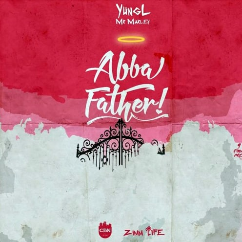Yung L Abba Father