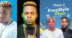 Danny S ft Olamide Freestyle