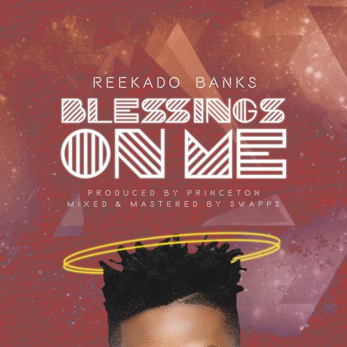 Reekado Banks Blessings On Me