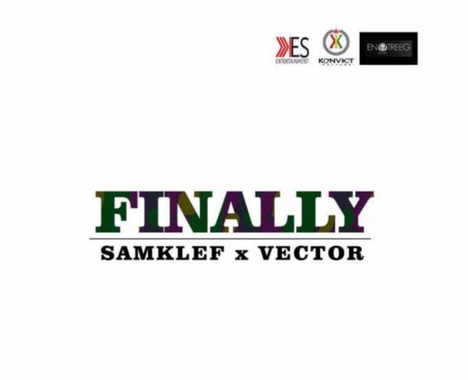 Download Music: Samklef  ft. Vector – Finally