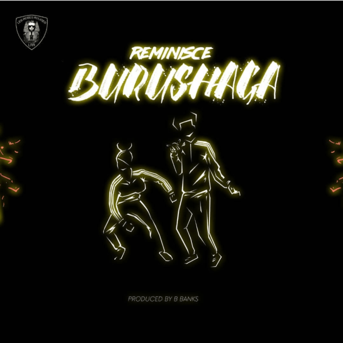 Download Music: Reminisce – Burushaga