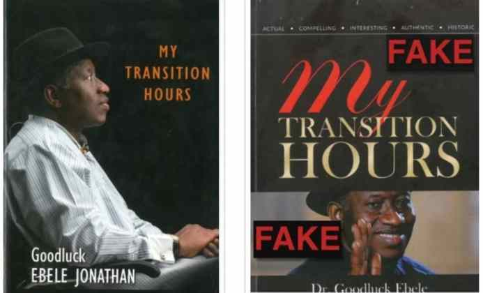 Goodluck Jonathan cries out after fake version of his book circulates 48hrs after its launch