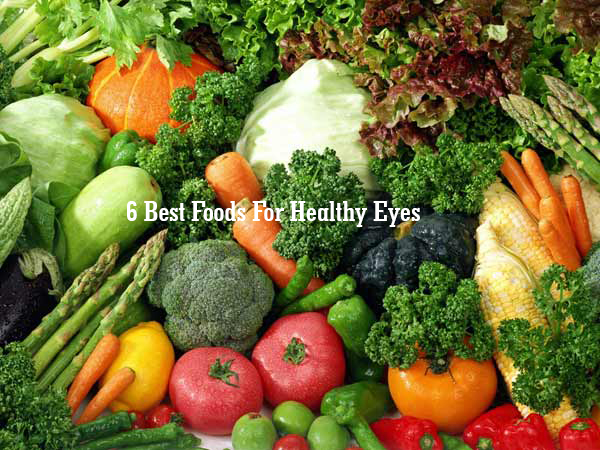 6 Best Foods For Healthy Eyes
