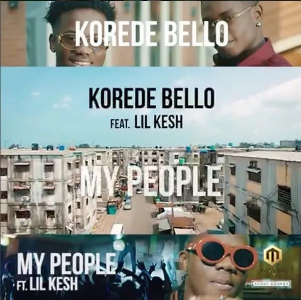 LYRICS: Korede Bello – My People ft Lil Kesh