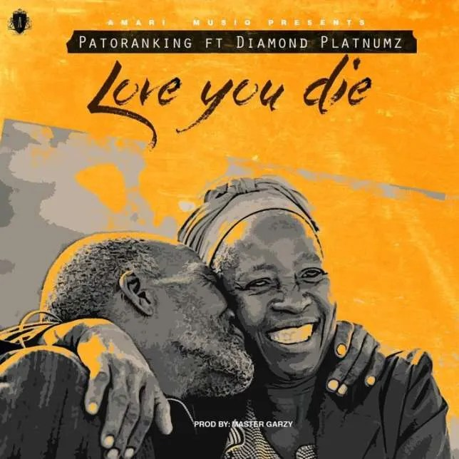 LYRICS: Patoranking – Love You Die ft. Diamond Platnumz