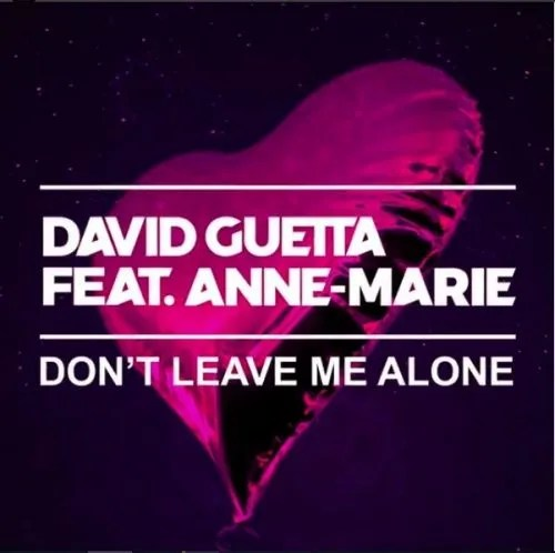 Chords David Guetta Ft Anne Marie Dont Leave Me Alone Piano
