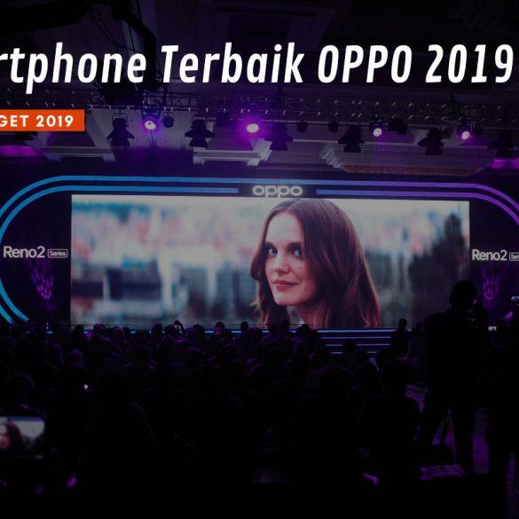 [Gadget Guide] Panduan Memilih Smartphone OPPO Terbaik Untuk Menyambut Lebaran 2020 45 Gadget Guide