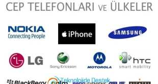 Cep Telefonu Markalari ve Ulkeleri