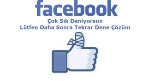 Facebook Çok Sık Deniyorsun Sorunu Çözüm, Facebook, Facebook Çok Sık Giriş Denemesi Sorunu Çözüm, Facebook Çok Sık Deniyorsun Lütfen Daha Sonra Tekrar Dene Çözüm, Facebook Access Problem,