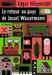 Le retour au pays de Jossel Wassermann, d'Edgar Hilsenrath - avis sur des romans sur le blog Birds&Bicycles