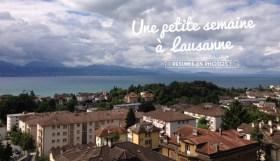 Carnet de route: une semaine à Lausanne