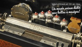 Musee-boites-a-musique-en-suisse-Yapaslefeuaulac