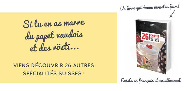 Mon livre sur des spécialités suisses: 26 choses à goûter...