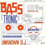 cover_unknown_dj_basstronic_techno_kut_tk_1207_1988_front_549e144ed4
