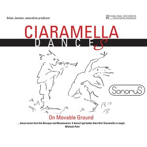 Ciaramella Dances | On Movable Ground | Sonorus