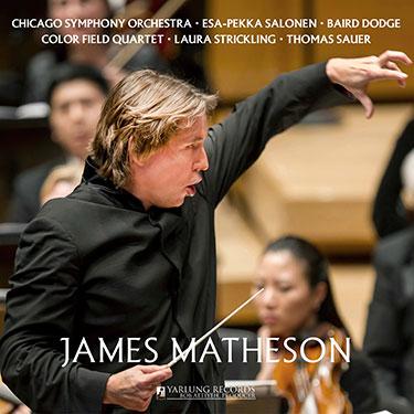 James Matheson | Esa-Pekka Salonen | Yarlung Records