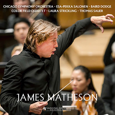 James Matheson | Esa-Pekka Salonen | Yarlung Records