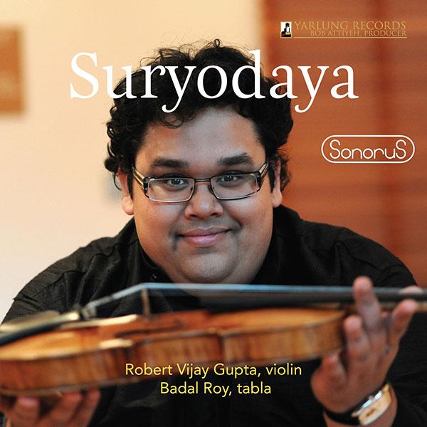Suryodaya | Robert Gupta | Violin | SonoruS