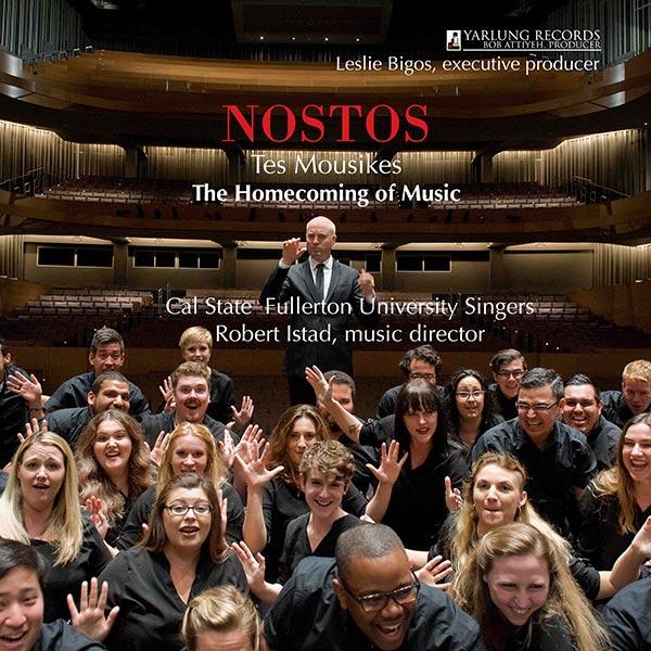 NOSTOS | CSU Fullerton Singers | Rob Istad